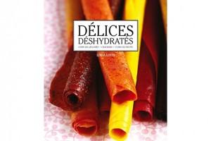 Livres de recettes au deshydrateur avec recettes craquers, recette cuir de fruit, comment sécher fruits et légumes. Livres sur comment utiliser un deshydrateur alimentaire.